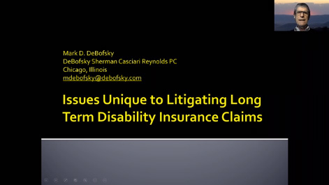 Issues Unique to Litigating Long Term Disability Insurance Claims Thumbnail