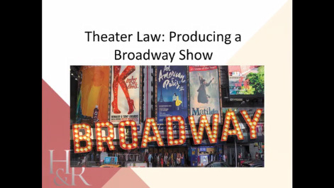 Hot Topics in Theater Law Thumbnail
