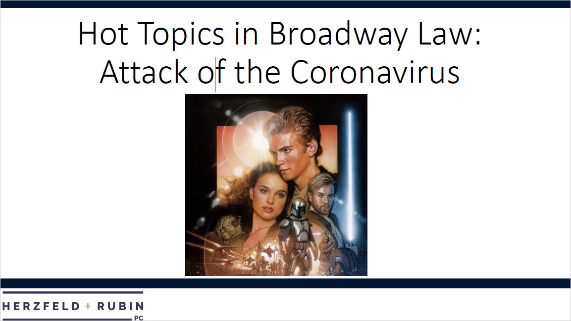 Hot Topics in Broadway Law: Attack of the Coronavirus Thumbnail
