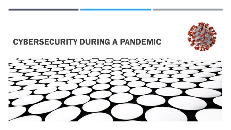 Cybersecurity During a Pandemic Thumbnail
