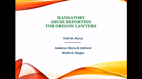 Mandatory Abuse Reporting for Oregon Attorneys Thumbnail
