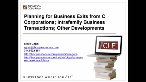 Planning for Business Exits from C Corporations: Intra-Family Business Transactions and Other Developments Thumbnail